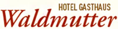 hotel-gasthaus-waldmutter